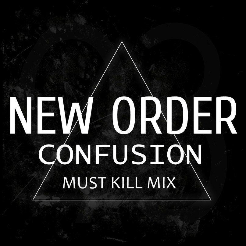 New Order - Confusion -