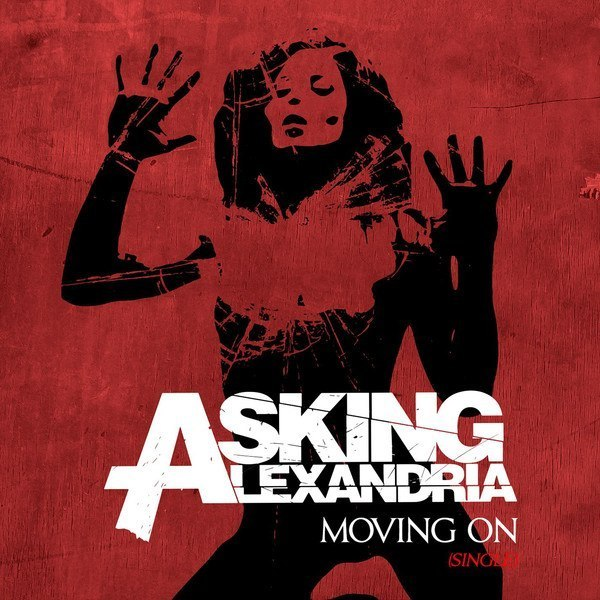 Moving On (Acoustic) - Asking Alexandria
